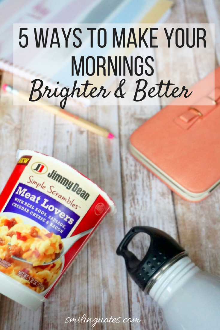 5 Ways to Make your Mornings Brighter & Better